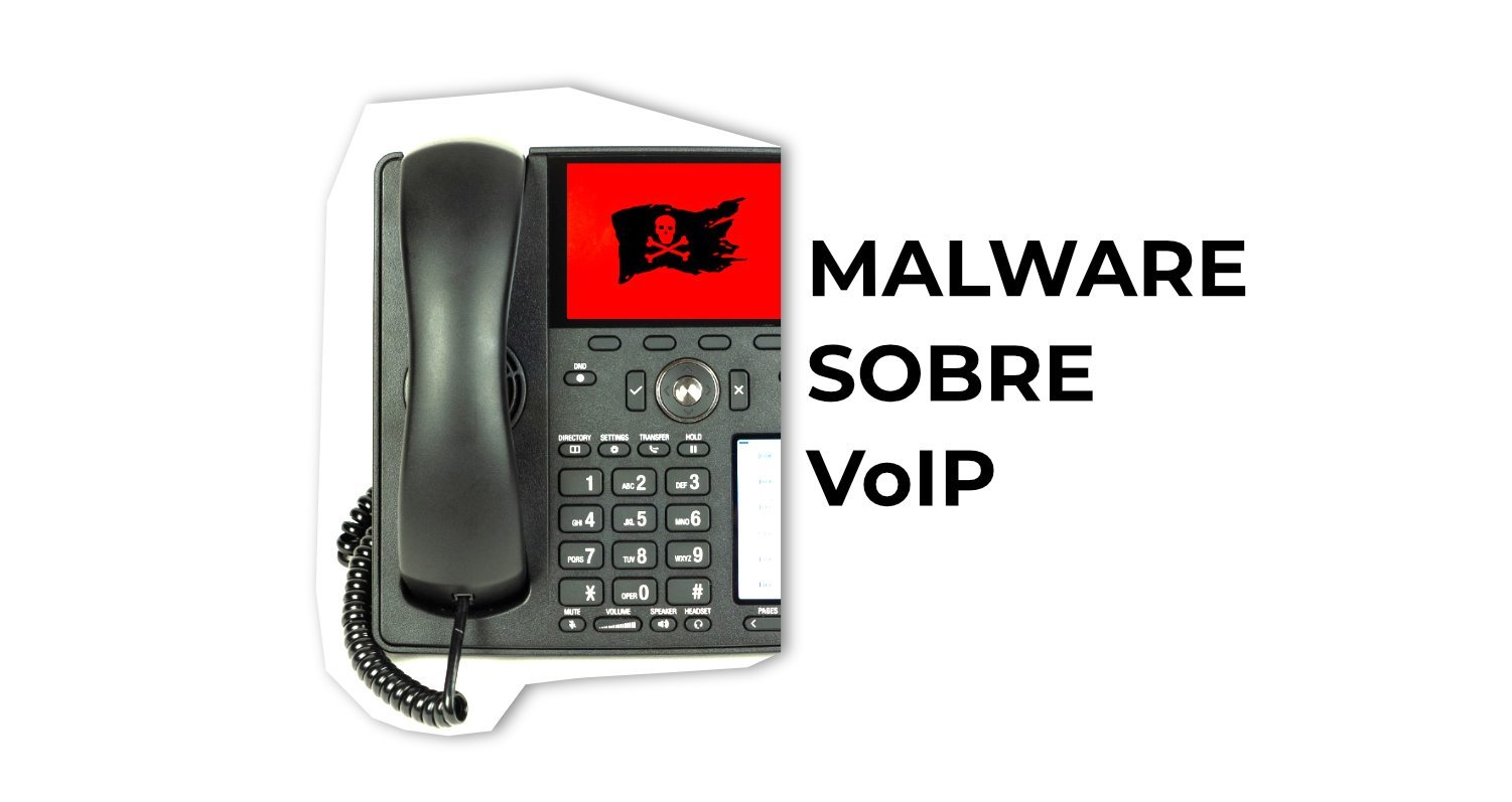 VoIP malware